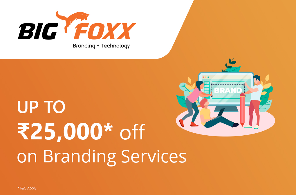 Get up to Rs.25,000 off on Branding Services