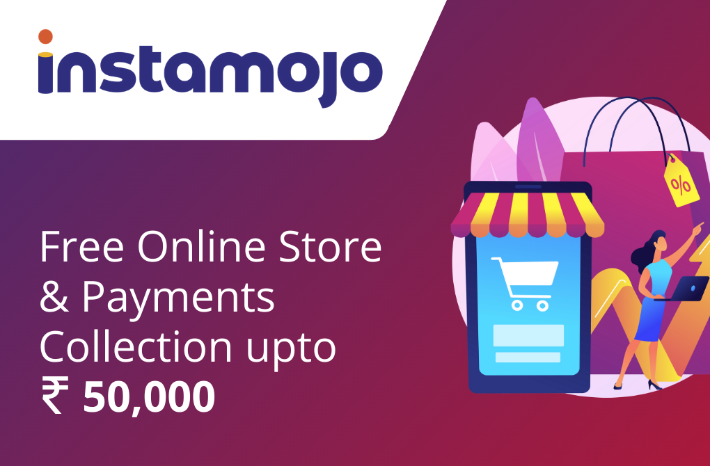 Free E-commerce store Setup and Rs.50,000 worth Payment Collections