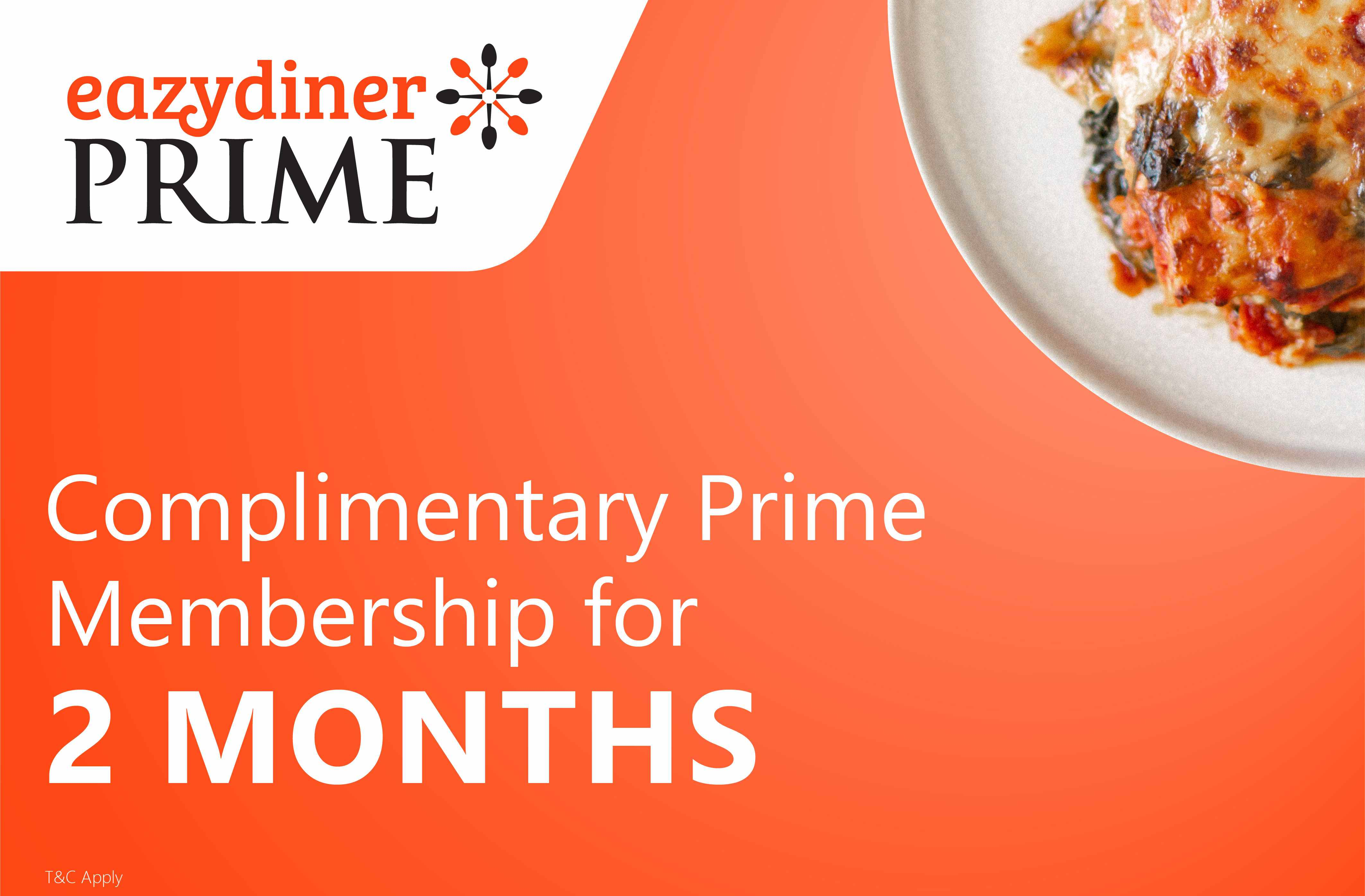 Complimentary 2-month EazyDiner Prime membership