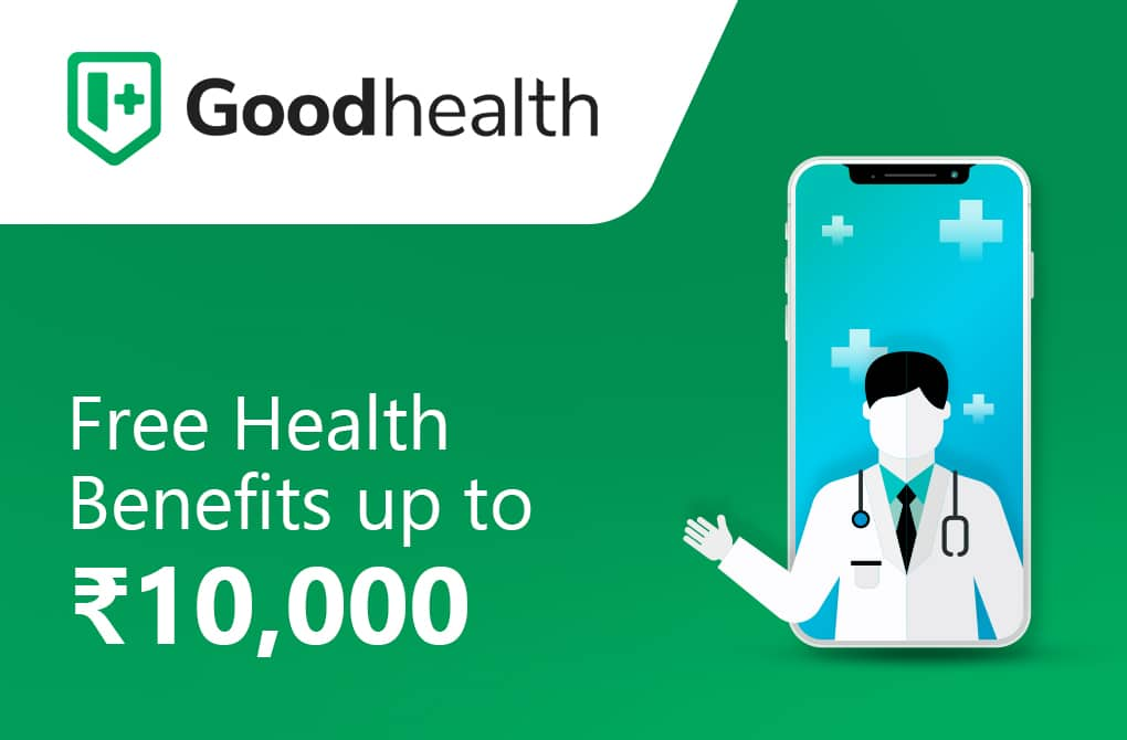 Health Benefits up to Rs.10,000