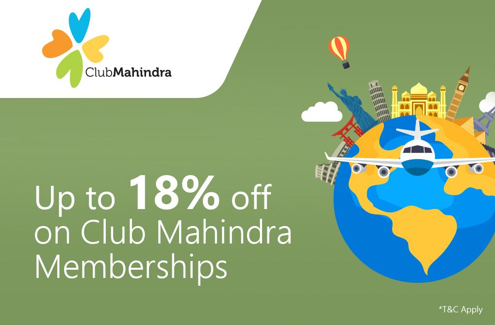 Upto 18% off from Club Mahindra