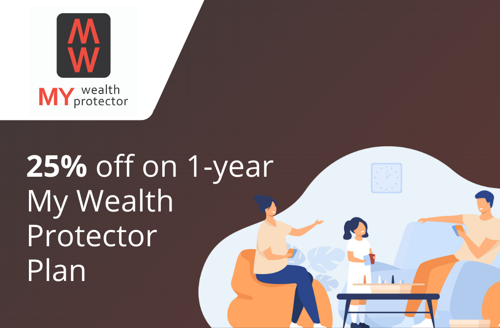 25% off on 1-year My Wealth Protector plan