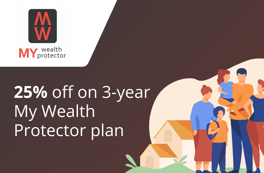 25% off on 3-year My Wealth Protector plan
