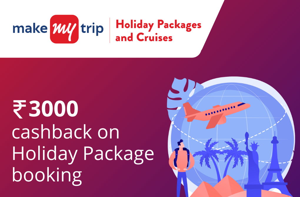 Flat Rs.3000 cashback on Holiday Packages