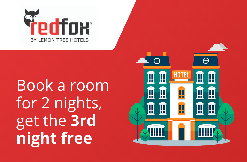 Get 1 night stay complimentary from Red Fox Hotels